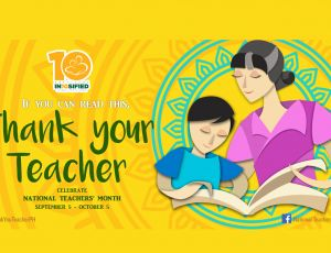 Gratitude In10sified:  National Teachers' Month marks 10 years of celebrating Filipino Teachers